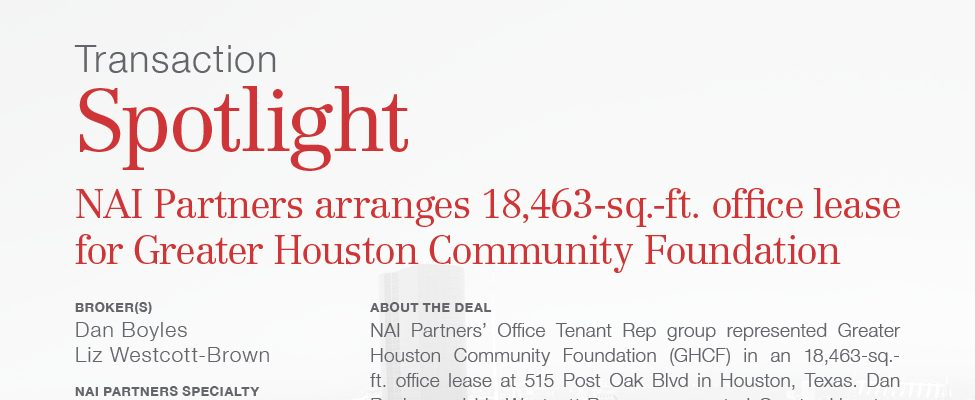 Houston Commercial Real Estate Transaction Spotlight Office Lease for Greater Houston Community Foundation Office Tenant Rep